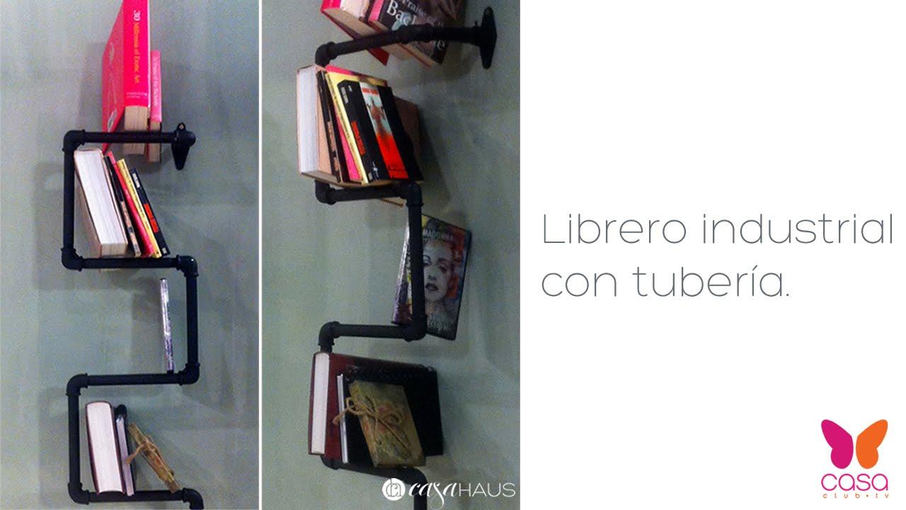 DIY Cómo hacer un librero industrial con tubería o cañería