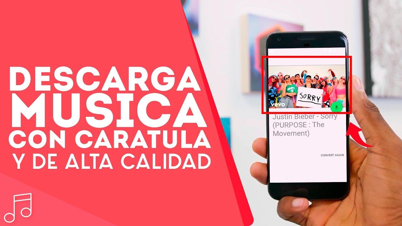 La Mejor Aplicación Para Descargar Música Con Caratula De Alta Calidad Gratis 2017 Youtube