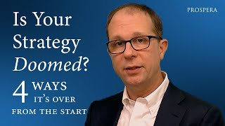 Is Your Strategy Doomed? Four Ways It's Over from the Start