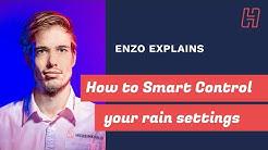Enzo Explains how to Smart Control your rain settings