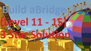 Build a Bridge Level 11 12 13 14 15 Android 3 star Walkthrough