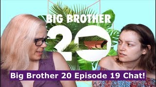 Big Brother 20 Episode 19 Chat 08/08/18