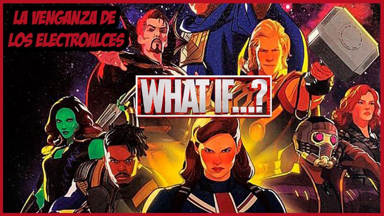 Todo Lo Que Debes Saber Antes De Ver What If De Marvel Youtube