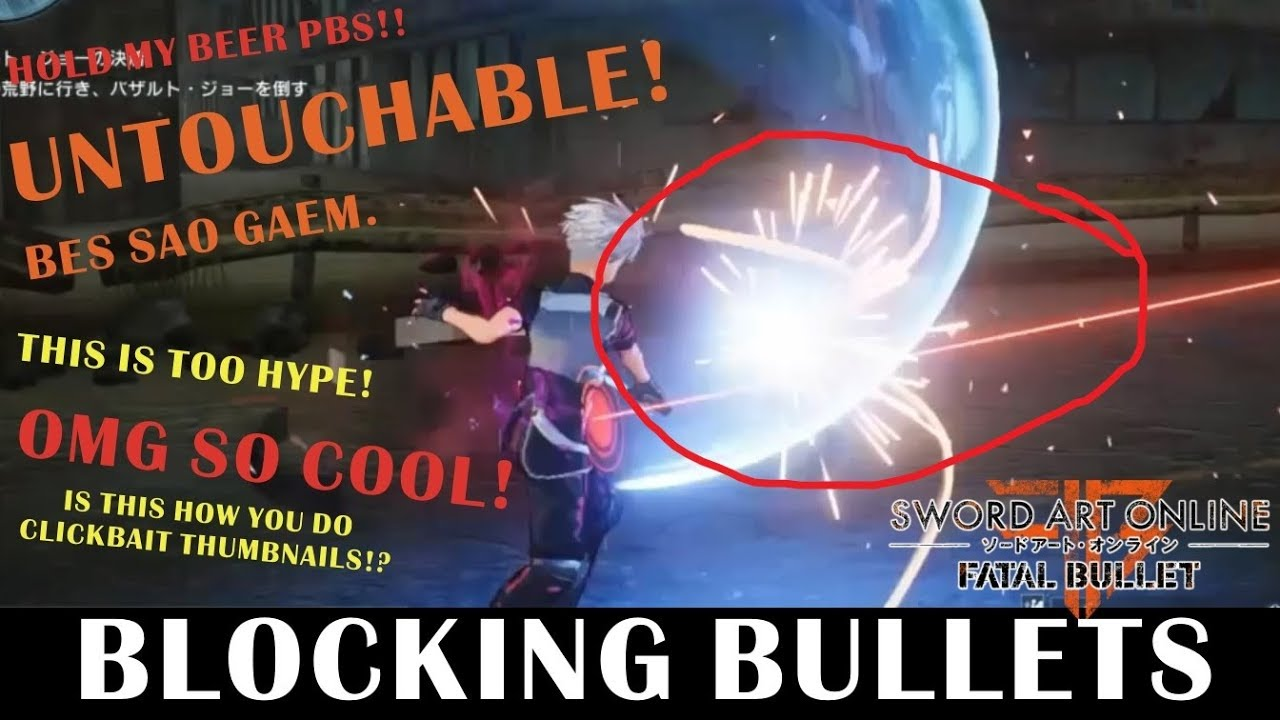 Parrying Bullets With The Photon Sword Art Online Fatal Feel Free To Cut Tip Of Make It More Swords Bullet