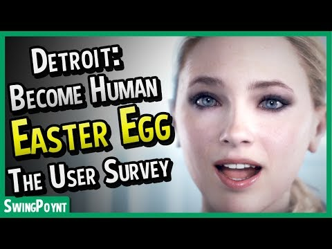 Detroit Become Human EASTER EGG - The User Survey