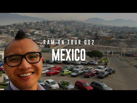 Ram On Tour 002: Tijuana & Ensenada, Mexico