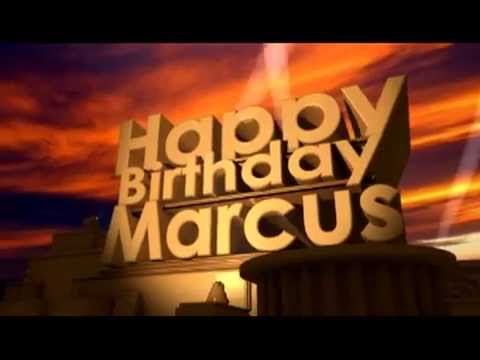happy birthday marcus Happy Birthday Marcus   YouTube happy birthday marcus