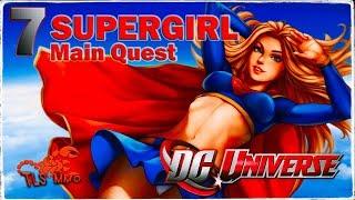 DC UNIVERSE ONLINE ► Злодей ◄ #7 Supergirl