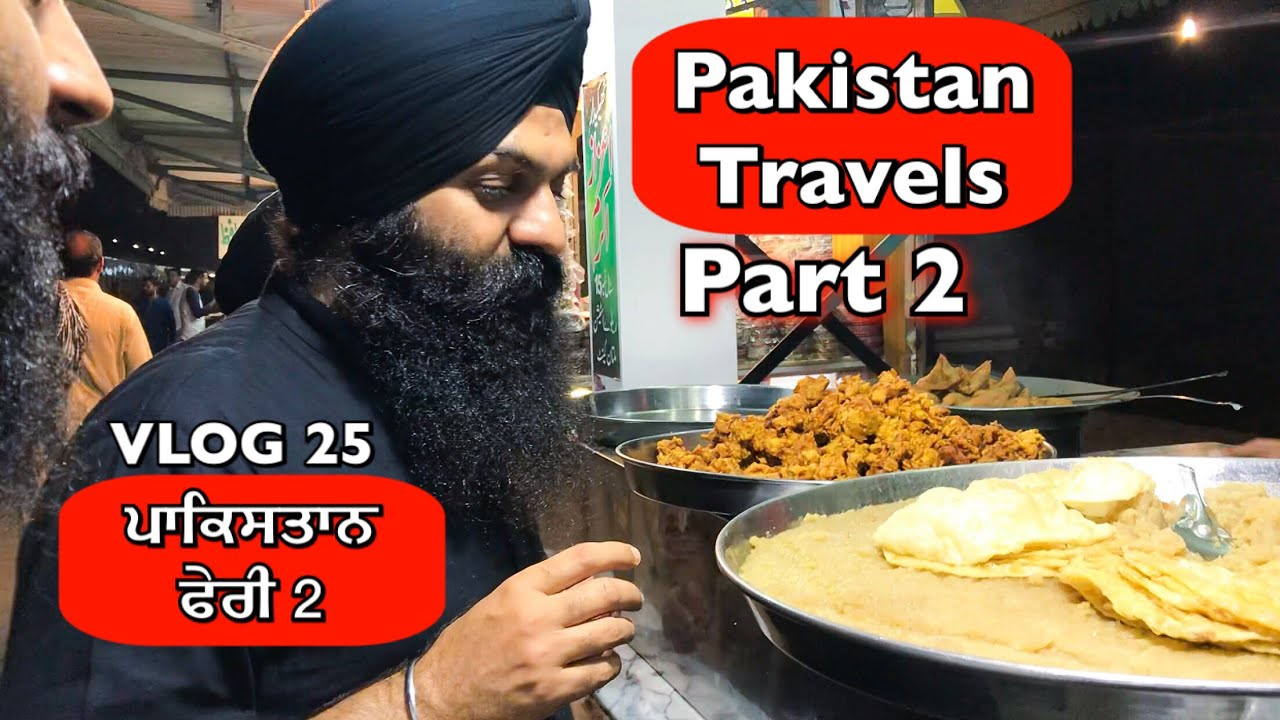 Pakistan Travels PART 2 | VLOG 25 - Bhai Gagandeep Singh (Sri Ganga Nagar Wale)