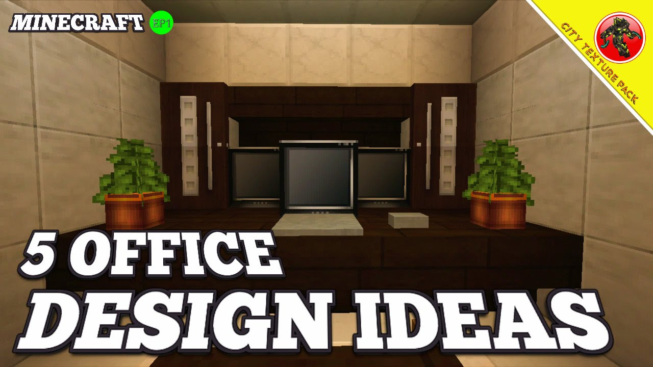 Minecraft 5 OFFICE DESIGN IDEAS City Texture Pack EP1