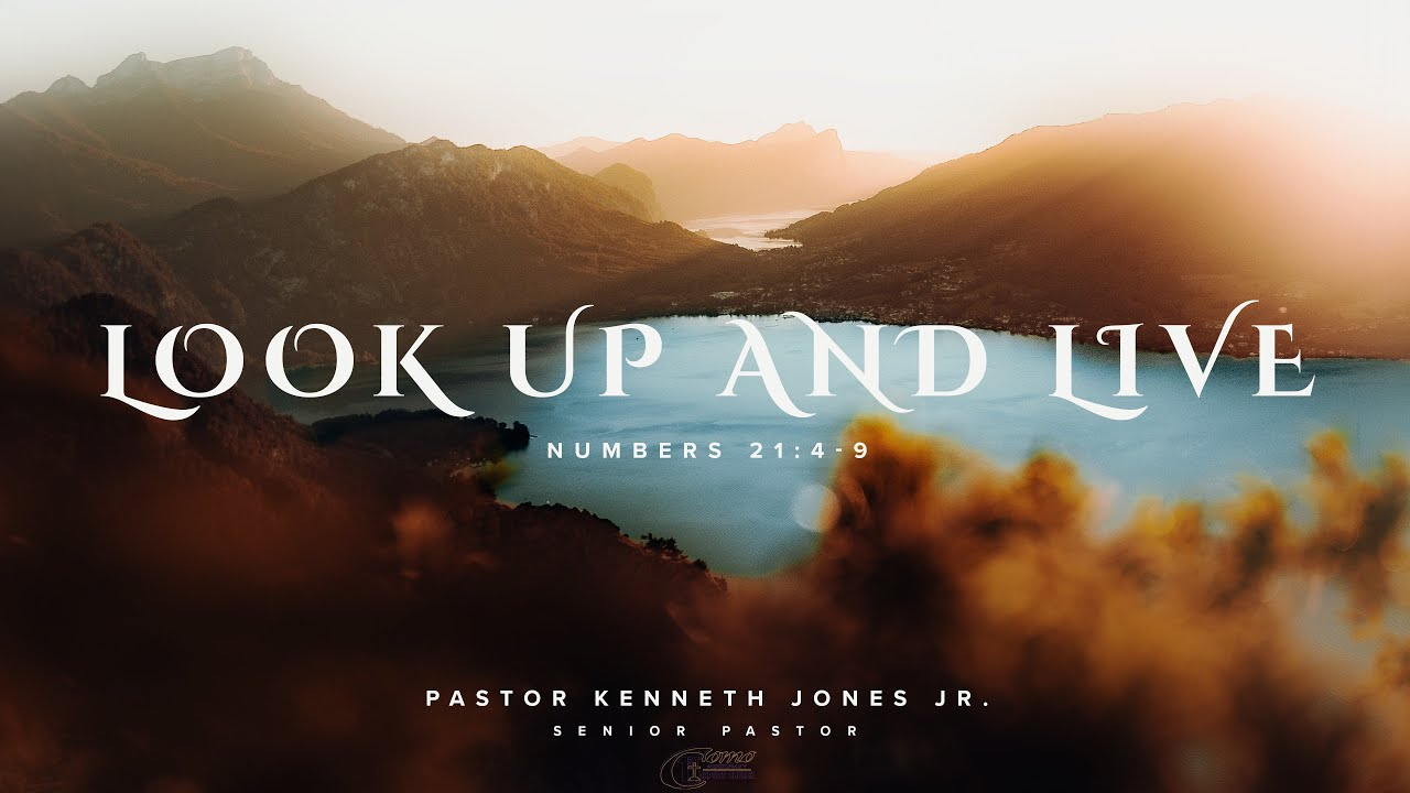 Look Up and Live | Pastor Kenneth Jones, Jr. | January 10, 2021