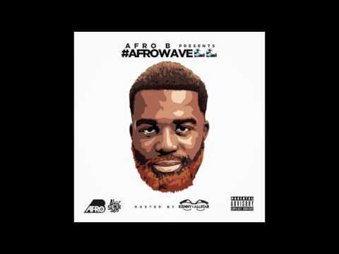 Afro B ft Lil Keish - Touch Right (AfroWave Audio)