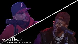 2 Chainz & T.I. Ridin' Round & Gettin' It | expediTIously Podcast