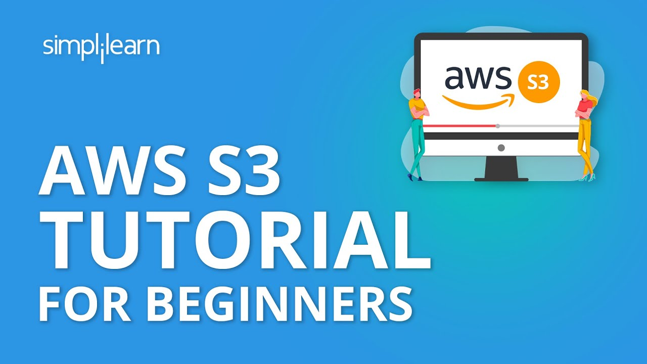 AWS S3 Tutorial For Beginners | Amazon S3 Tutorial | Amazon Simple Storage Service