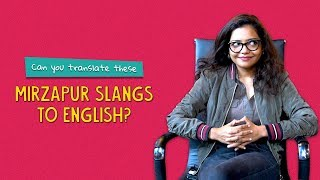 Can You Translate These Mirzapur Slangs To English? | Ok Tested