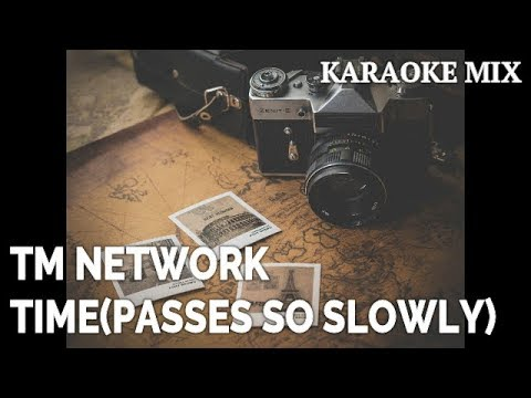 【TM NETWORK】TIME (PASSES SO SLOWLY)【カラオケ】