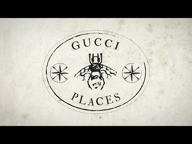 Gucci Places: New Locations