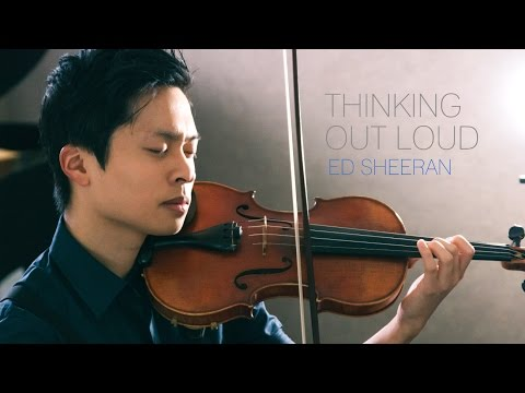Thinking Out Loud - Violin and Piano Cover - Daniel Jang