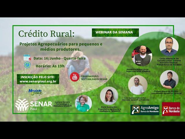 WEBINAR - CRÉDITO RURAL: Projetos Agropecuários para Pequenos e Médios Produtores.