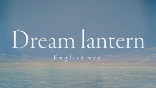 RADWIMPS / Dream lantern (English ver.)(映画「君の名は。」英語主題歌)