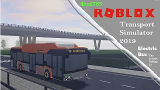 Roblox Transport Simulator 2019 Electric Bus The Solaris Urbino 12