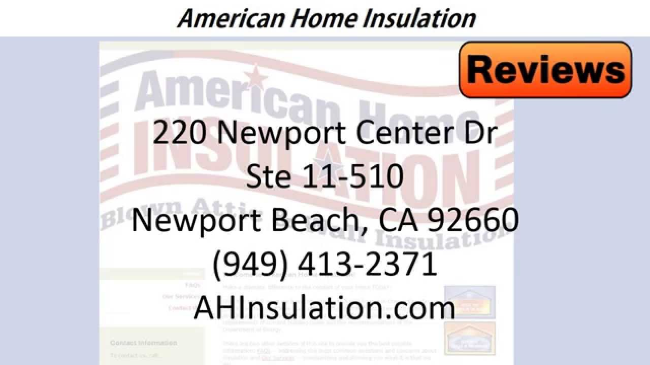 American Home Insulation Reviews Newport Beach Ca Contractors