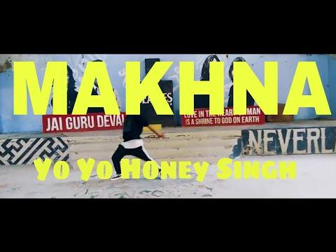 Yo Yo Honey Singh: MAKHNA Video Song   Neha Kakkar, Singhsta  Himanshu Pandey Choreography