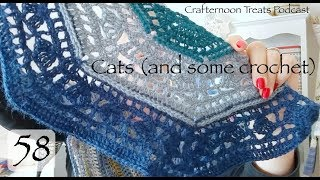 Crafternoon Treats Crochet Podcast 58: Cats (and some crochet!)