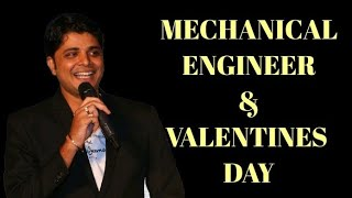Mechanical Engineer & Valentines Day | Funny Vaibhav Gupta | IIT DELHI