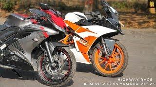 KTM RC 200 VS YAMAHA R15 V3   RACE   TOP END   HIGHWAY BATTLE :-