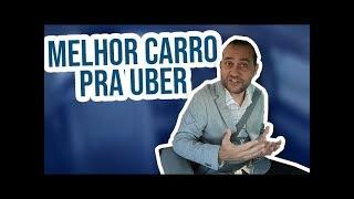 O MELHOR CARRO PARA TRABALHAR NA UBER