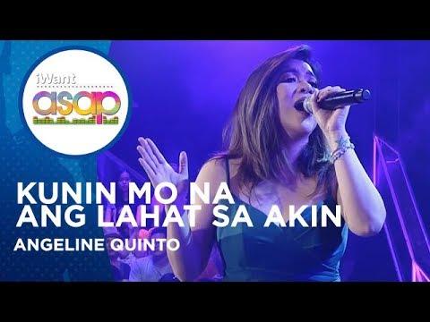 Angeline Quinto - Kunin Mo Na Ang Lahat Sa Akin   IWant ASAP Highlights