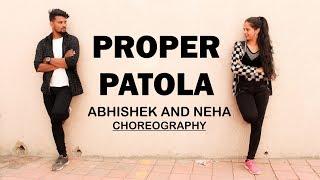 Proper Patola Dance Cover | Badshah | Namaste England | Abhishek and neha Dance choreography