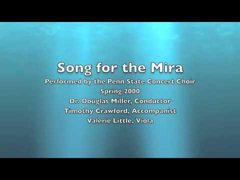 Song for the Mira - Penn State Concert Choir