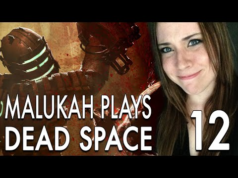 Malukah Plays Dead Space - Ep. 12: The End