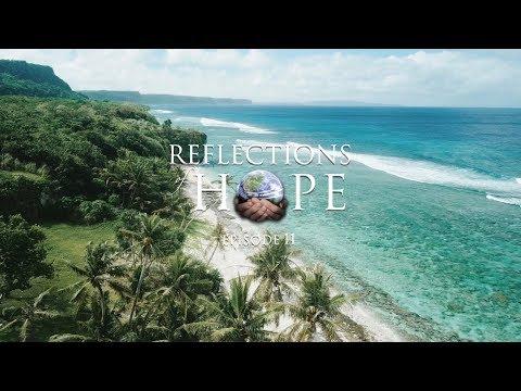 Reflections of Hope Episode 11: Macro Grace in Micronesia | Taj Pacleb