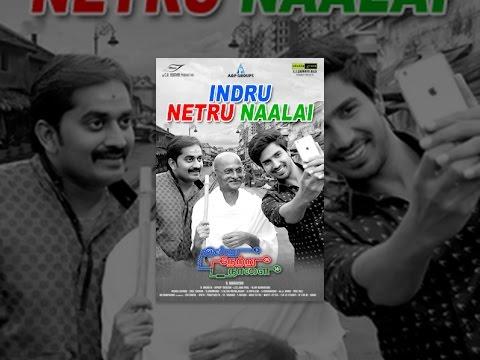 Indru Netru Naalai