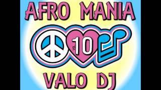 anteprima AFRO MANIA vol. 10 - VALO DJ