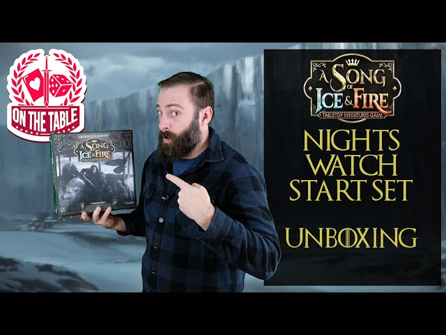Nights Watch Starter Set Unboxing for A Song of Ice and Fire Miniatures Game