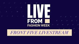 Live From Fashion Week - E!'s Front Five Livestream | NYFW Front Five | E! Red Carpet & Award Shows