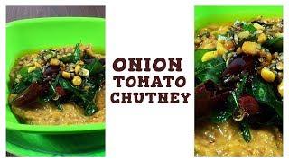 Onion Tomato Chutney Recipe | Easy Breakfast Chutney Recipes