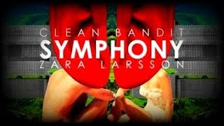 Baixar Clean Bandit - Symphony ft Zara Larsson TESTO E TRADUZIONE