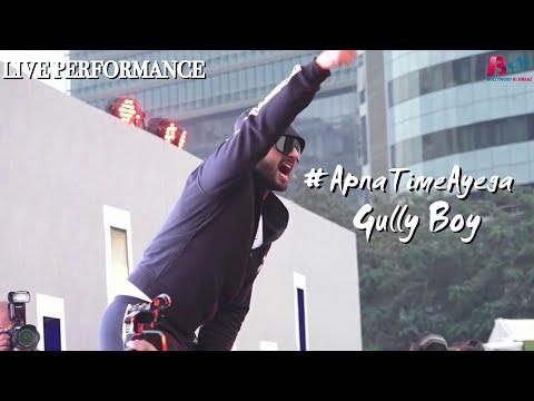 Live Performance - Ranveer Singh | Apna Time Aayega | Gully Boy