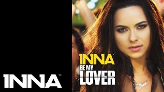 INNA - Be My Lover (iLLEVN Remix)
