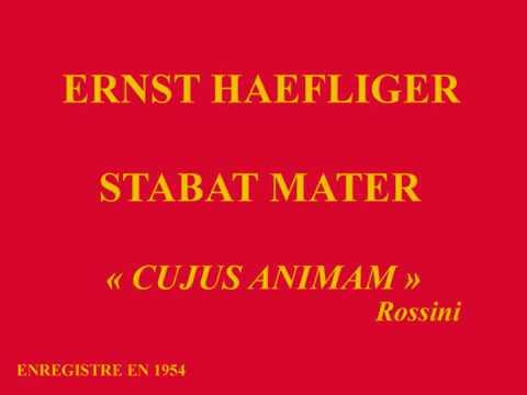 Ernst Haefliger   Stabat Mater    G  Rossini    Cuius animam     Ferenc Fricsay   enregistré en 1954