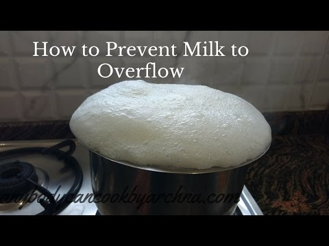 How to Prevent Milk Overflow/Boiling Over/kitchen tips and tricks