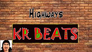 "Old School Hip Hop type beat | hip hop ""Highways""  KR BEATS"