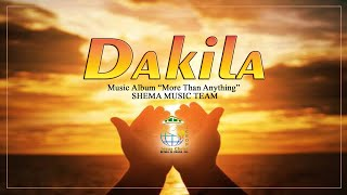 Dakila (Official) by Shema Music Team