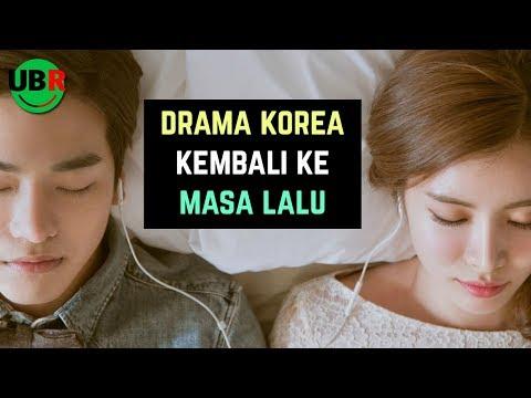 6 Drama Korea Terbaik Kembali ke Masa Lalu