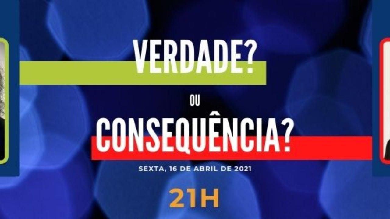 Emissão 32 - Verdade ou consequência?